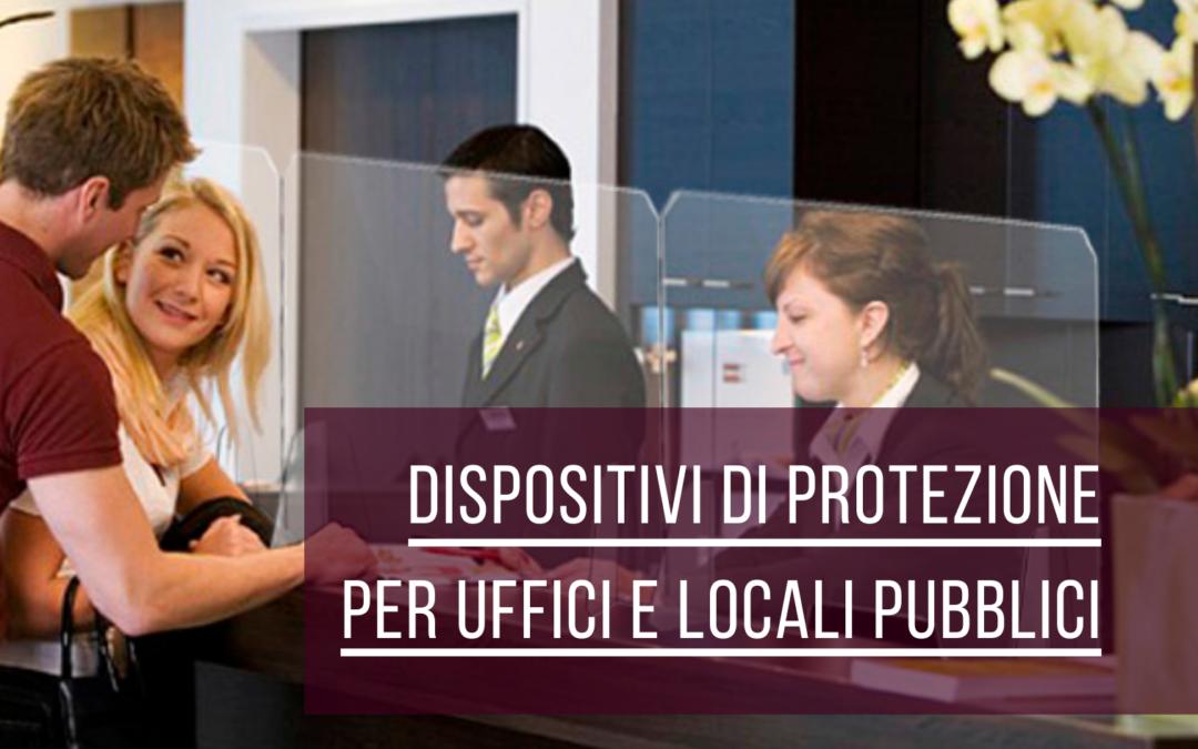 Arredo & Sicurezza: Dispositivi di protezione per uffici e locali pubblici